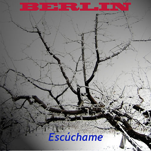 Play & Download Escuchame by Berlin | Napster