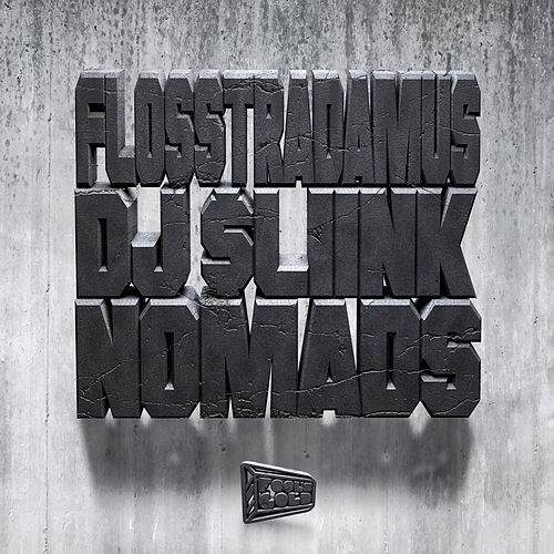 Play & Download Nomads by Flosstradamus | Napster