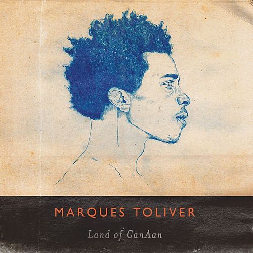 Play & Download Land of CanAan by Marques Toliver | Napster