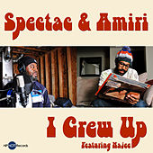 Play & Download I Grew Up by Spectac | Napster