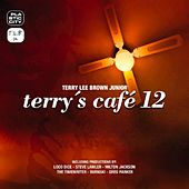 Play & Download Terry's Cafe 12 by Various Artists | Napster