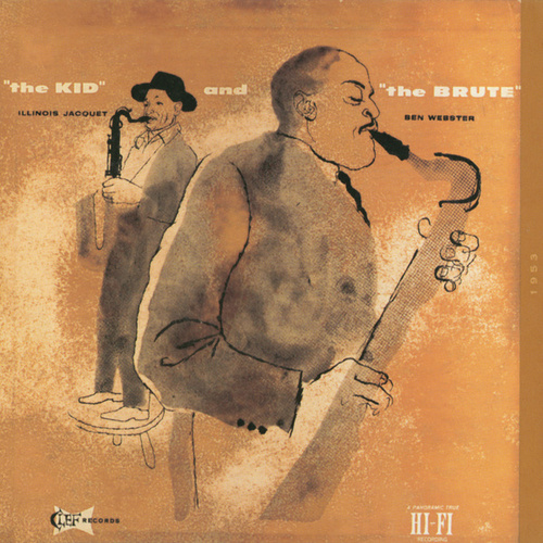 Play & Download The Kid And The Brute by Illinois Jacquet | Napster