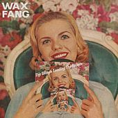Play & Download The Blonde Leading the Blonde by Wax Fang | Napster