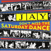 Don't Miss The Saturday Dance by Jay*
