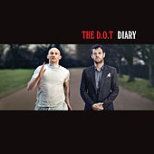 Diary by The D.O.T.