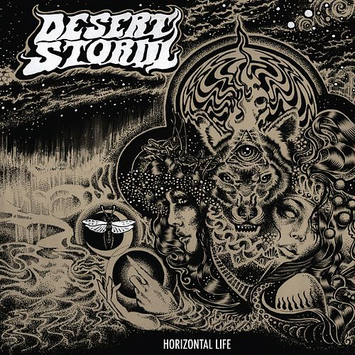 Play & Download Horizontal Life by Desert Storm | Napster