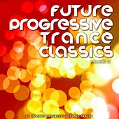 Future Progressive Trance Classics Vol 12 - EP by Various Artists