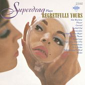 Play & Download Regretfully Yours by Superdrag | Napster