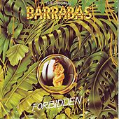 Play & Download Forbidden by Barrabas | Napster