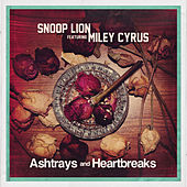 Play & Download Ashtrays and Heartbreaks by Snoop Lion | Napster