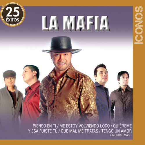Play & Download Íconos 25 Éxitos by La Mafia | Napster