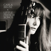 Play & Download Little French Songs by Carla Bruni | Napster