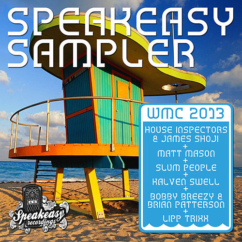 Speakeasy Sampler WMC 2013 by Various Artists