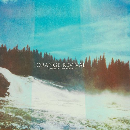 Lying in the Sand by The Orange Revival