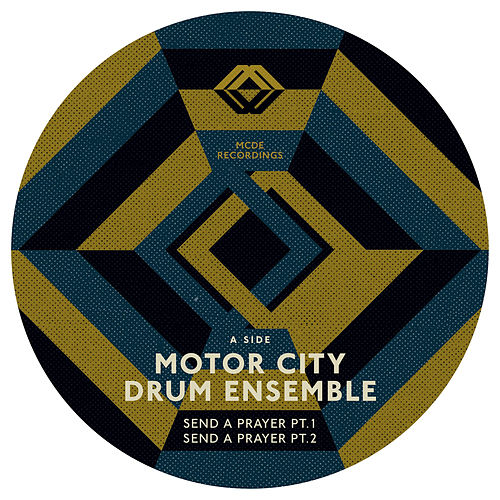 Play & Download Send A Prayer EP by Motor City Drum Ensemble | Napster