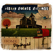 Home and Deranged by The Austin Lounge Lizards