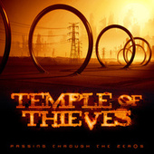 Play & Download Passing Through The Zeros by Temple Of Thieves | Napster