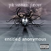 Play & Download Entitled Anonymous by The Sammus Theory | Napster