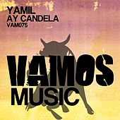 Play & Download Ay Candela by Yamil | Napster
