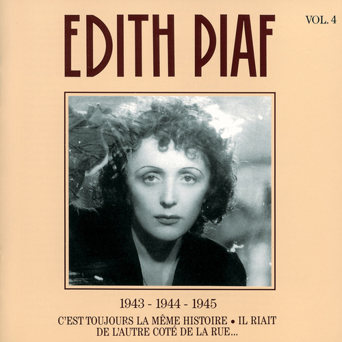 Play & Download 1943 - 1944 - 1945: Vol. 4 by Edith Piaf | Napster
