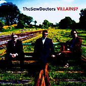 Play & Download Villains? by The Saw Doctors | Napster