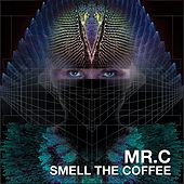 Smell The Coffee by MRC
