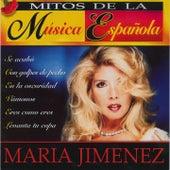 Mitos De La Musica Española : Maria Jimenez by Maria Jimenez