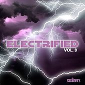 Electrified Vol. 3 by Various Artists