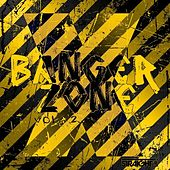 Play & Download Banger Zone Vol. 2 by Various Artists | Napster