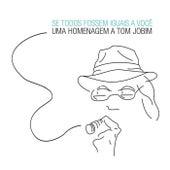 Play & Download Se Todos Fossem Iguais a Você by Various Artists | Napster