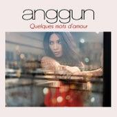 Quelques Mots d'Amour by Anggun