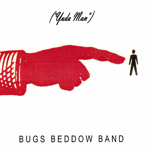 Play & Download Yuda Man by Bugs Beddow Band | Napster