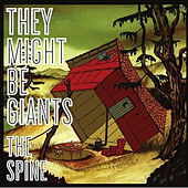 Play & Download The Spine by They Might Be Giants | Napster
