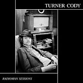 The Radioman Sessions by Turner Cody