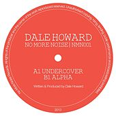 Play & Download The Undercover by Dale Howard | Napster