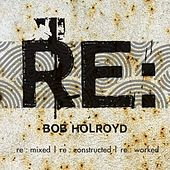 RE: Act by Bob Holroyd