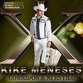 Play & Download Corridos a Mi Estilo by Kike Meneses | Napster