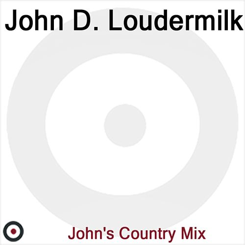 Play & Download John D. Loudermilk by John D. Loudermilk | Napster