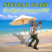 Play & Download Nuclear Blast Showdown Summer 2013 by Various Artists | Napster