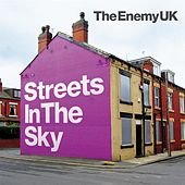 Play & Download Streets In The Sky by The Enemy UK | Napster