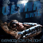 Everybody Loves The Night by Ultra Nate