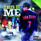 This Is Me (Deluxe Version) by Luke Sharp