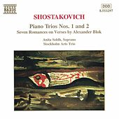 Play & Download Piano Trios Nos. 1 and 2 / Seven Romances by Dmitri Shostakovich | Napster