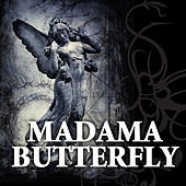 Giacomo Puccini: Madama Butterfly by Various Artists