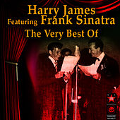 The Very Best of Harry James & Frank Sinatra von Frank Sinatra