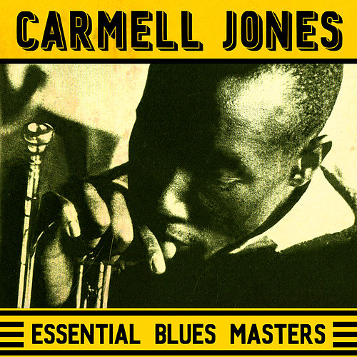 Essential Blues Masters by Carmell Jones