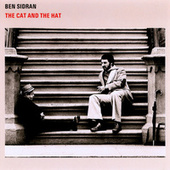 Play & Download The Cat And The Hat by Ben Sidran | Napster