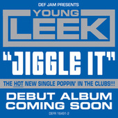 Jiggle It by Young Leek