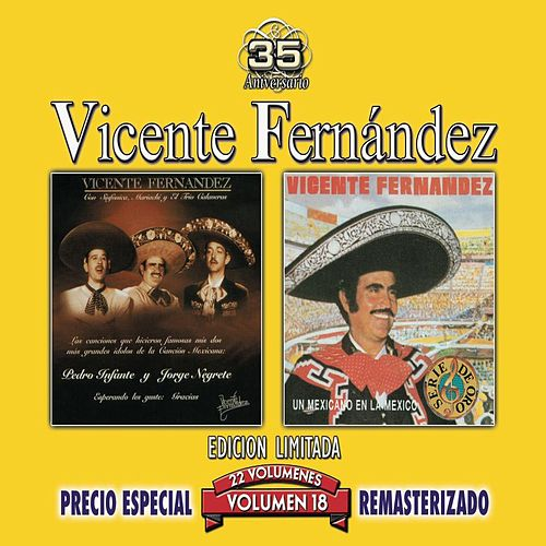 Play & Download 35 Anniversary Re-Mastered Series, Vol. 18 by Vicente Fernández | Napster