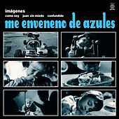 Play & Download Imágenes by Me Enveneno De Azules | Napster